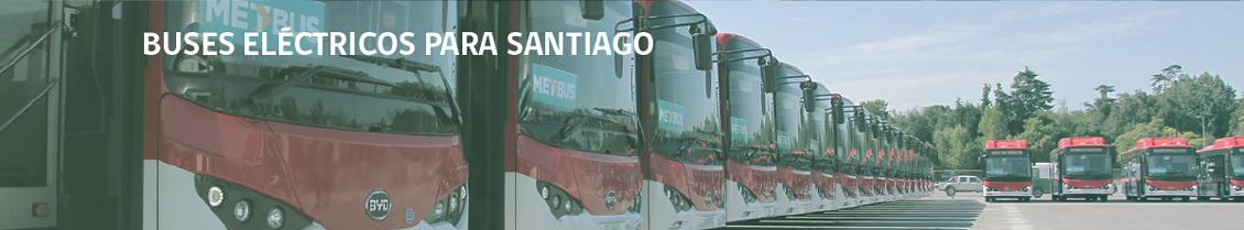 Buses Eléctricos para Transantiago
