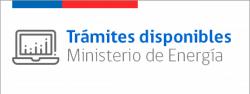 Trámites disponibles Ministerio de Energía