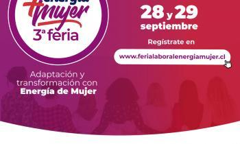 3° Feria Energía + Mujer 2021: Adaptación y Transformación con Energía de Mujer