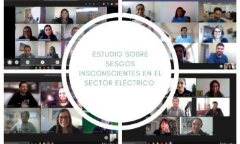 ESTUDIO SOBRE SESGOS INSCONSCIENTES EN EL SECTOR ELÉCTRICO - AVANZA EN ETAPA DE INVESTIGACIÓN CUALITATIVA