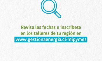 Seremi de Energía invita a MiPyMEs a participar en taller para conocer herramientas claves de eficiencia energ...