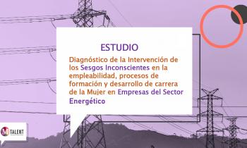 """Empresas del Sector son invitadas a participar del estudio """"Sesgos inconscientes en el ámbito laboral del sector energético"""
